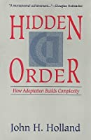 Hidden Order: How Adaptation Builds Complexity