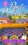 Perils in Provence (World Travel Cozy Mystery #1)
