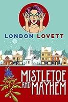 Mistletoe and Mayhem (Port Danby Mystery #3)