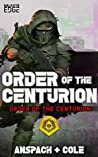 Order of the Centurion by Jason Anspach