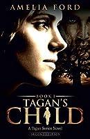 Tagan's Child (The Tagan Series)