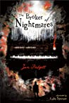 The Broker of Nightmares by Jon Padgett