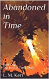 Abandoned in Time: Book One - The Lord of Time Series