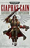 Ciaphas Cain: Saviour of the Imperium (Ciaphas Cain #7-9)