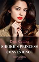 Sheikh's Princess of Convenience (Bound to the Desert King, Book 3)