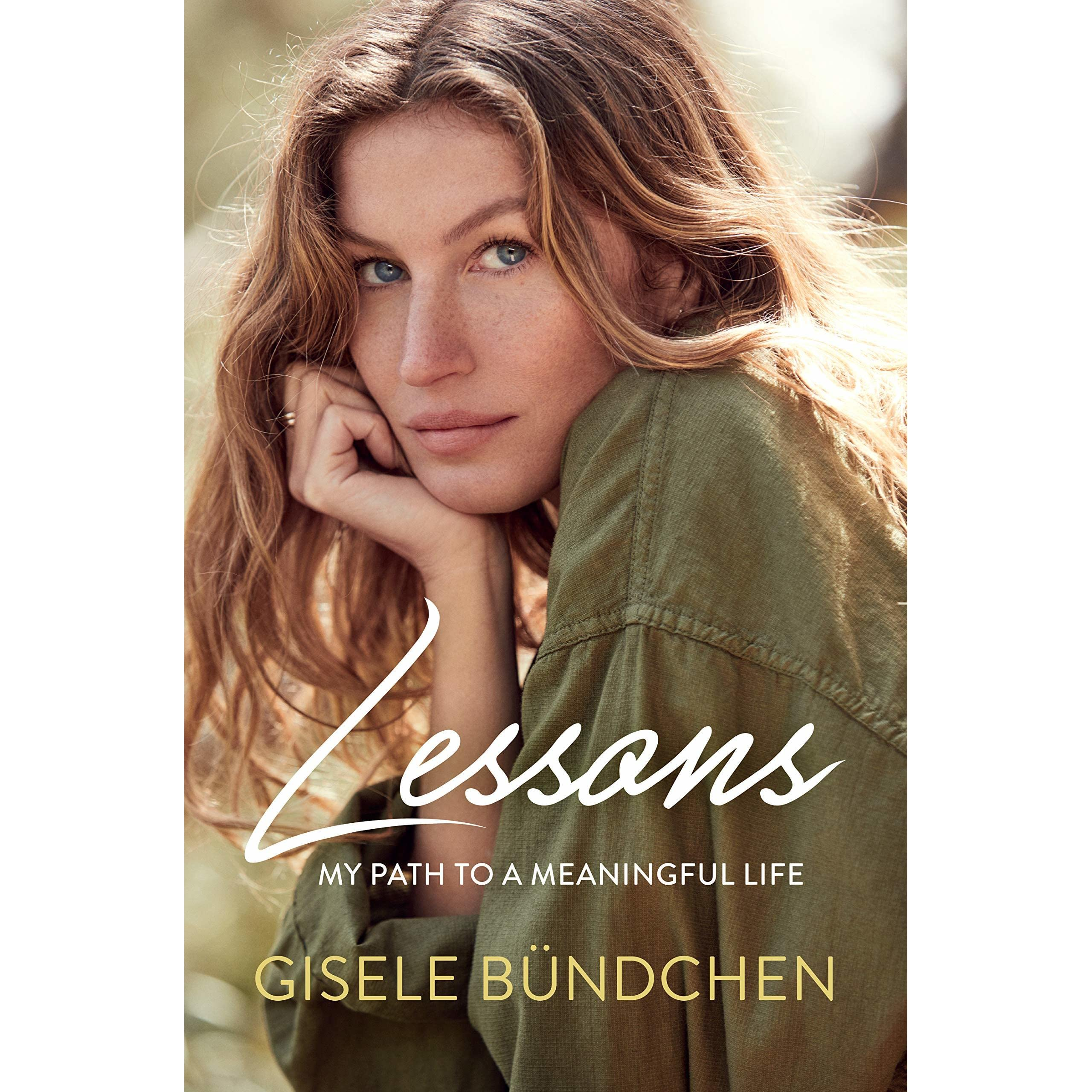 f08cddd89ff Lessons  My Path to a Meaningful Life by Gisele Bündchen