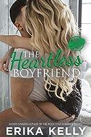 The Heartless Boyfriend (The Bad Boyfriend series, #2)