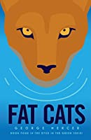 Fat Cats (Dyed In The Green Book 4)