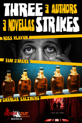 Three Strikes: 3 Authors, 3 Novellas