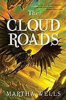 The Cloud Roads (The Books of the Raksura, #1)