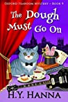 The Dough Must Go On (Oxford Tearoom Mysteries, #9)