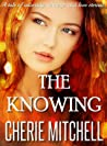 The Knowing (The Knowing #1)