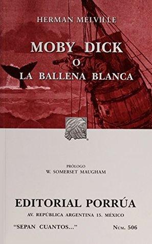# 506. MOBY DICK O LA BALLENA BLANCA