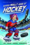 Kate's Really Good at Hockey by Christina Frey