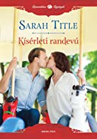Kísérleti randevú (Librarians in Love, #1)