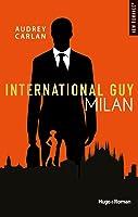 Milan (International Guy #4)