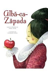 Alba-Ca-Zapada - Povesti Ilustrate