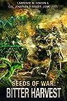 Bitter Harvest (Seeds of War #3)