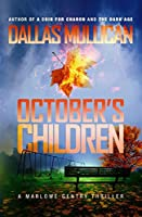 October's Children: A Marlowe Gentry Thriller