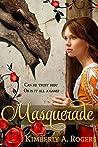 Masquerade (Love's Enchanted Tales, #3)
