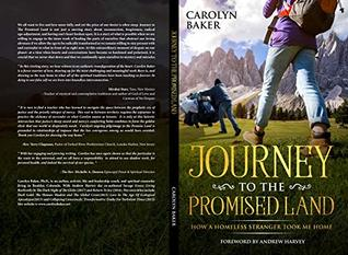 Journey To The Promised Land: How A Homeless Stranger Took Me Home