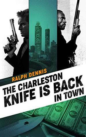 The Charleston Knife is Back in Town (Hardman Book 2)