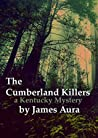 The Cumberland Killers: A Kentucky Mystery (Kentucky Mysteries Book 2)