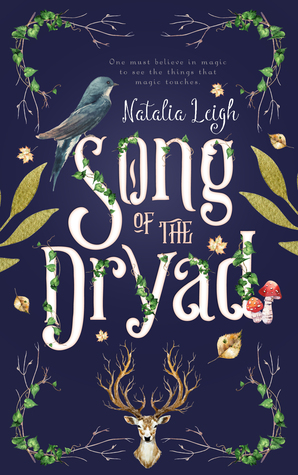 Song of the Dryad by Natalia Leigh