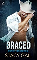 Braced (The Brody Brothers, #2)