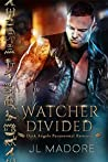 Watcher Divided (Watchers of the Gray #4)