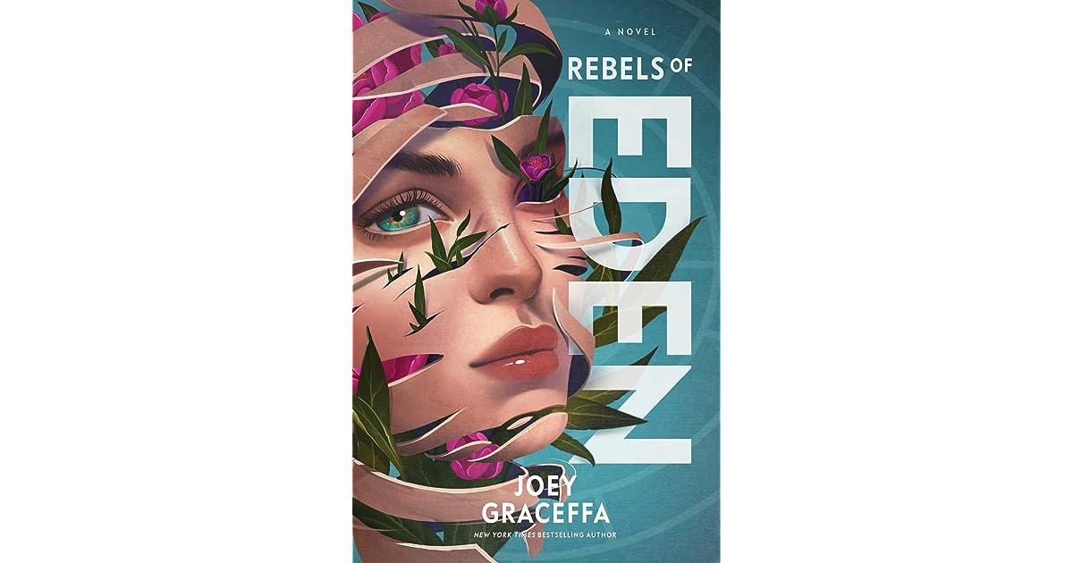 Rebels of Eden (Children of Eden, #3) by Joey Graceffa