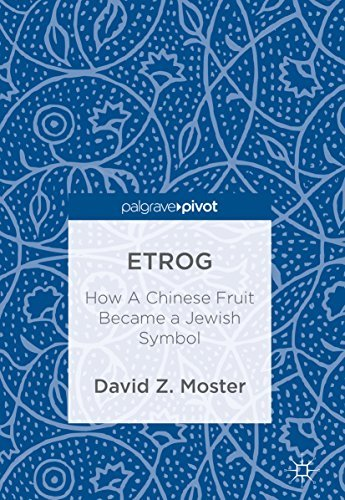 Etrog How A Chinese Fruit Became a Jewish Symbol