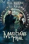 Magicians' Trial (Spellsmith & Carver #2)