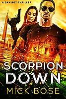 Scorpion Down (Dan Roy #7)