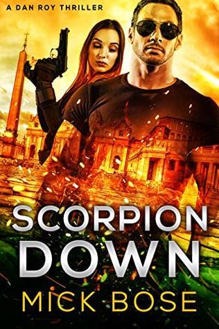 Scorpion Down by Mick Bose