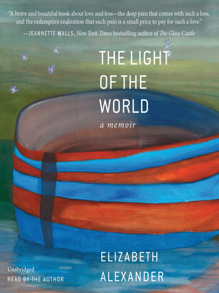 The Light of the World: A Memoir