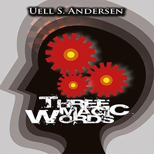 Three Magic Words [MP3 Audiobook]