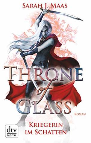 Kriegerin im Schatten (Throne of Glass #2)