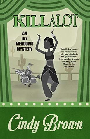 Killalot (An Ivy Meadows Mystery Book 6)