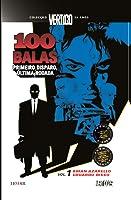 100 Balas, Vol. 1 – Primeiro Disparo, Última Rodada (Colecção Vertigo 25 Anos, #3)