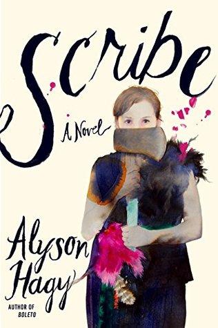 Scribe by Alyson Hagy