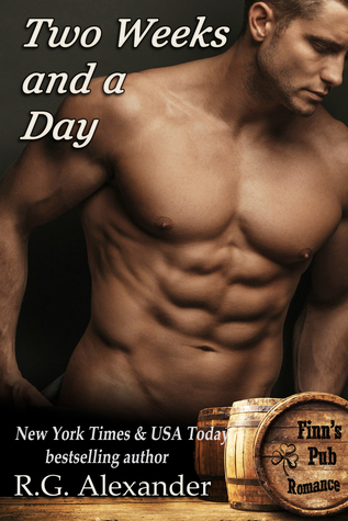 Two Weeks and a Day (Finn's Pub Romance, #2)