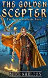The Golden Scepter (The Dragon Artifacts Book 2)