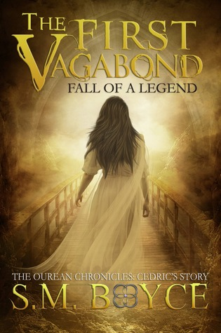 The First Vagabond: Fall of a Legend (The Ourean Chronicles #3)