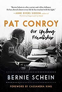 Pat Conroy: Our Lifelong Friendship