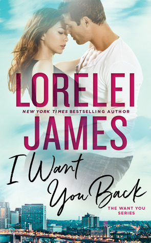 Book Review: I Want You Back by Lorelei James