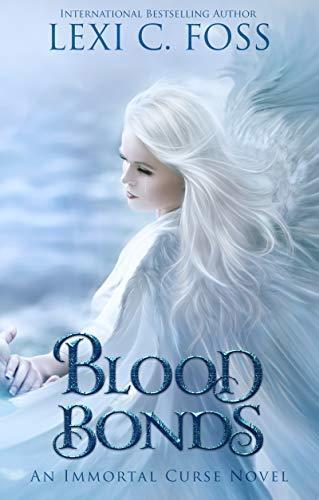 Lexi C. Foss - Blood Bonds