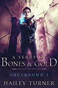 A Ferry of Bones & Gold