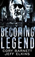 Becoming Legend (The Defense of Reality)
