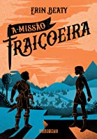 A missão traiçoeira (The Traitor's Cirle, #2)